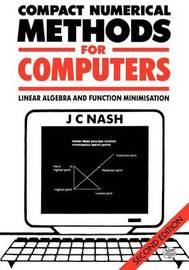 Compact Numerical Methods for Computers by John C. Nash
