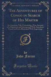 The Adventures of Congo in Search of His Master by John Farrar