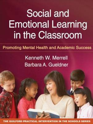 Social and Emotional Learning in the Classroom by Kenneth W Merrell image