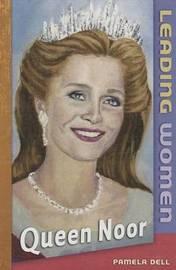 Queen Noor by Pamela Dell