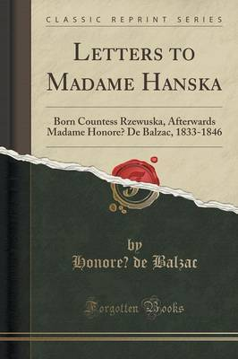 Letters to Madame Hanska by Honore Balzac image