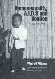 Homosexuality, A.I.D.S and Voodoo by Wintrell Pittman image