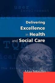 Delivering Excellence In Health And Social Care by Max Moullin image