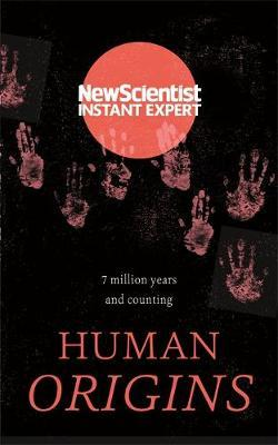 "Human Origins by ""New Scientist"""