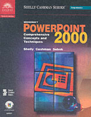 Microsoft PowerPoint 2000: Comprehensive Concepts and Techniques by Gary B Shelly image