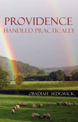 Providence Handled Practically by Obadiah Sedgwick image