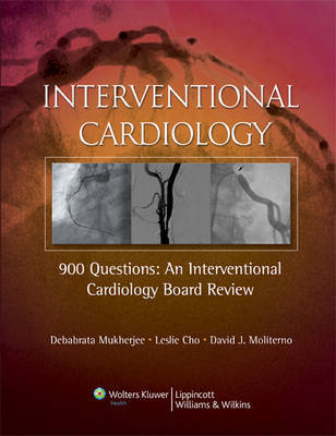 900 Questions: An Interventional Cardiology Board Review image