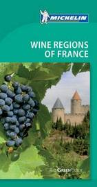Tourist Guide Wine Regions of France: 2010 by Cynthia Clayton Ochterbeck image