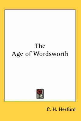 The Age of Wordsworth by C.H. Herford image