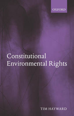 Constitutional Environmental Rights by Tim Hayward image