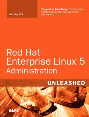 Red Hat Enterprise Linux 5 Administration Unleashed | Tammy