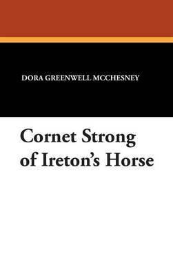 Cornet Strong of Ireton's Horse by Dora Greenwell McChesney image