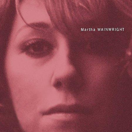 Martha Wainwright [Explicit Lyrics] by Martha Wainwright image