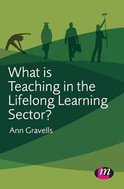 What is Teaching in the Lifelong Learning Sector? by Ann Gravells image