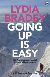 Lydia Bradey: Going Up Is Easy by Laurence Fearnley