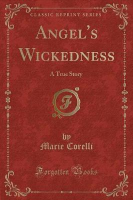 Angel's Wickedness by Marie Corelli image