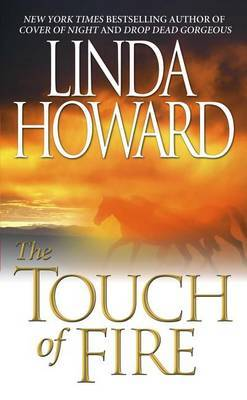 The Touch of Fire by Linda Howard image