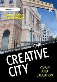 The Creative City by James E Doyle image