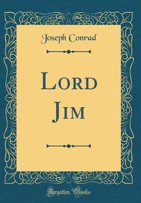 Lord Jim (Classic Reprint) by Joseph Conrad image