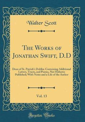 The Works of Jonathan Swift, D.D, Vol. 13 by Walter Scott image