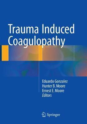 Trauma Induced Coagulopathy
