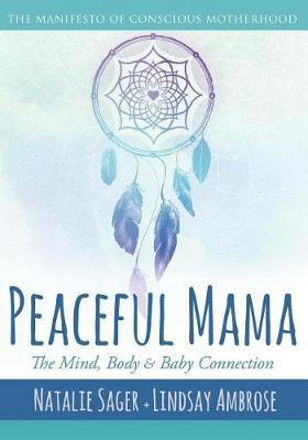 Peaceful Mama by Natalie Sager