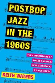 Postbop Jazz in the 1960s by Keith Waters