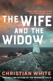 The Wife and the Widow by Christian White image