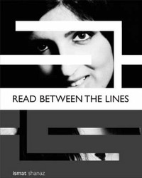 Read Between the Lines... by Ismat Shanaz image