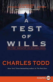 Test of Wills Large Print by Charles Todd image