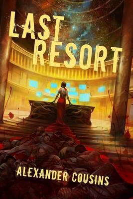 Last Resort by Alexander Cousins