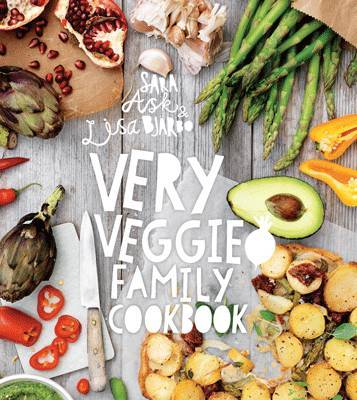 Very Veggie Family Cookbook by Sara Ask