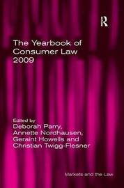The Yearbook of Consumer Law 2009 by Annette Nordhausen