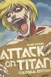 Attack On Titan: Colossal Edition 4 by Hajime Isayama
