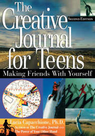 The Creative Journal for Teens by Lucia Capacchione image