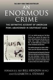 An Enormous Crime by Bill Hendon