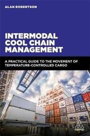 Intermodal Cool Chain Management by Alan Robertson