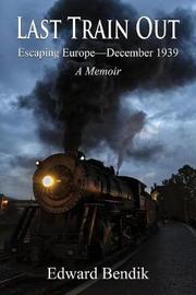 The Last Train Out by Edward Bendik image