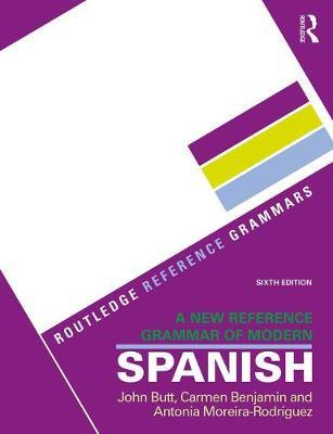 A New Reference Grammar of Modern Spanish by John B Butt