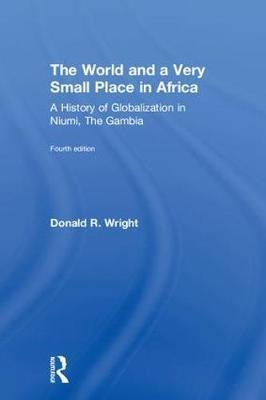 The World and a Very Small Place in Africa by Donald R. Wright image