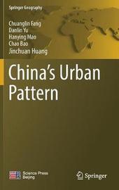 China's Urban Pattern by Chuanglin Fang