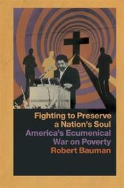 Fighting to Preserve a Nation's Soul by Robert Bauman