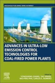 Advances in Ultra-low Emission Control Technologies for Coal-Fired Power Plants by Yongsheng Zhang