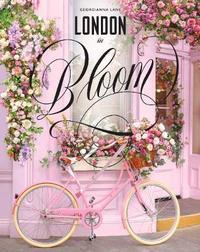London in Bloom by Georgianna Lane