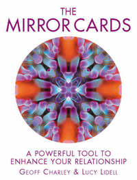 The Mirror Cards: A Powerful Tool to Enhance Your Relationship by Geoff Charley image