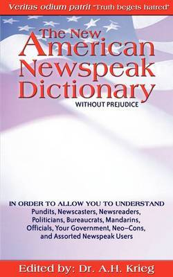 The New American Newspeak Dictionary by Adrian Krieg image