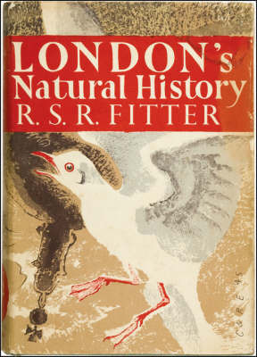 London's Natural History by R.S.R.Fitter