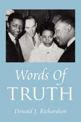 Words of Truth by Donald J Richardson (Registrar in Renal Medicine, St. James's University Hospital, Leeds)