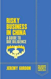 Risky Business in China by J. Gordon