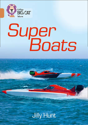 Super Boats by Jilly Hunt